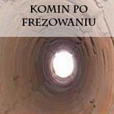kominpofrezowaniu Frezowanie kominów